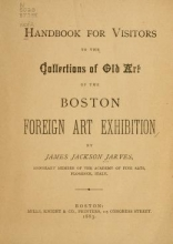 Cover of Handbook for visitors to the collections of old art of the Boston Foreign Art Exhibition