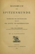 Cover of Handbuch der Spitzenkunde, Technisches und Geschichtliches über die Näh-, Klöppel- und Maschinenspitzen