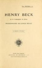 Cover of Henry Beck de la Compagnie de Jésus - Missionaire au Congo belge