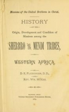 Cover of History of the origin, development and condition of missions among the Sherbro and Mendi tribes in western Africa