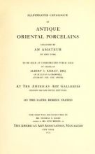 Cover of Illustrated catalogue of antique oriental porcelains