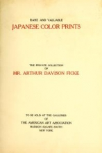 Cover of Illustrated Catalogue of an Exceptionally Important Collection of Rare and Valuable Japanese Color Prints together with a Few Paintings of the Ukioye School