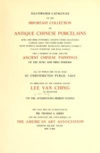 Cover of Illustrated catalogue of the important collection of antique Chinese porcelains