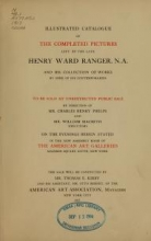 Cover of Illustrated catalogue of the completed pictures left by the late Henry Ward Ranger, N.A