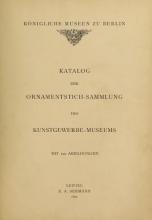 Cover of Katalog der ornamentstich-sammlung des Kunstgewerbe-museums, mit 200 abbildungen