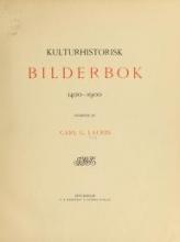 Cover of Kulturhistorisk bilderbok 1400-1900