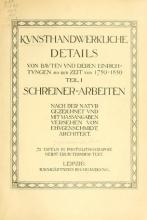 Cover of Kunsthandwerkliche Details von Bavten vnd deren Einrichtvngen avs der Zeit von 1750-1850