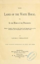 Cover of The ladies of the White house
