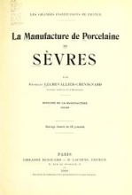 Cover of La manufacture de porcelaine de Sèvres