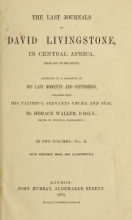 Cover of The last journals of David Livingstone in Central Africa, from 1865 to his death