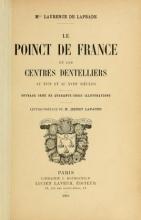 Cover of Le poinct de France et les centres dentelliers au XVIIe et au XVIIIe siècles