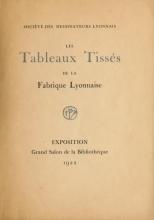 Cover of Les Tableaux tissés de la Fabrique lyonnaise