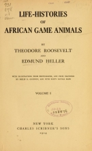 Cover of Life-histories of African game animals v.1 (1914)