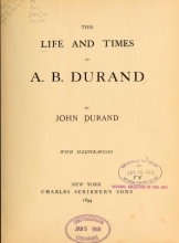 Cover of The life and times of A.B. Durand