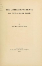 Cover of The little brown house on the Albany road