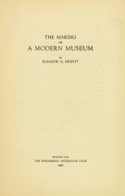 Cover of The making of a modern museum