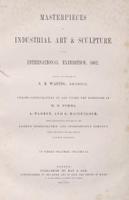 Cover of Masterpieces of industrial art and sculpture at the International exhibition, 1862