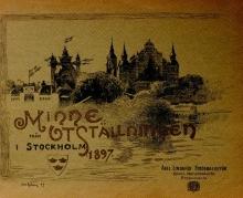Cover of Minne från utställningen i Stockholm, 1897