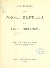 Cover of A monograph of the fossil Reptilia of the Liassic formations