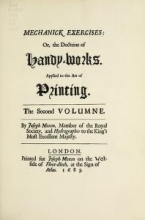 Cover of Moxon's Mechanick exercises; or, The doctrine of handy-works applied to the art of printing v.2 (1683)