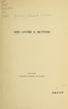 Cover of Mrs. Louise E. Bettens