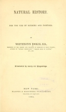 Cover of Natural history for the use of schools and families