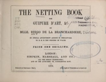 Cover of The netting book for guipure d'art, &c..