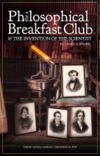Cover of The philosophical breakfast club & the invention of the scientist