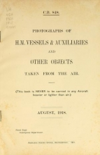 Cover of Photographs of H.M. vessels & auxiliaries and other objects taken from the air