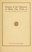 Cover of Pictures in the collection of Henry Clay Frick