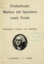 Cover of Probedrucke Marken mit Specimen sowie Essais der Vereinigten Staaten von Amerika