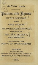 Cover of Psalms and hymns in the language of the Cree Indians of North-west America