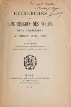 Cover of Recherches sur l'impression des toiles dites 'indiennes' a Troyes (1766-1828)