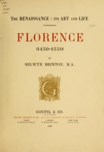 Cover of The renaissance- its art and life; Florence (1450-1550)