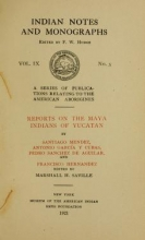 Cover of Reports on the Maya Indians of Yucatan