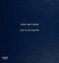Cover of Silver in the collection of the Cooper-Hewitt Museum, the Smithsonian Institution's National Museum of Design