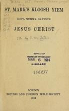 Cover of St. Mark's kloosh yiem kopa nesika saviour Jesus Christ