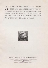 Cover of A synopsis of the exhibit of the Tiffany Glass and Decorating Company in the American Section of the Manufactures and Liberal Arts Building at the Wor