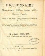 Cover of Table générale des monogrammes, chiffres, lettres initiales et marques figurées sous lesquels les plus célèbres peintres, dessinateurs, graveurs et sculpteurs ont designé leurs noms