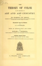 Cover of The theory of color in its relation to art and art-industry