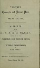 Cover of The true commercial and revenue policy of Pennsylvania