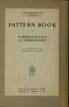 Cover of The Twentieth century pattern book for Norwegian lace and embroidery