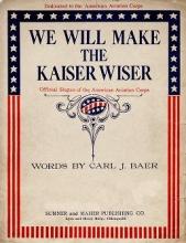 Cover of We will make the Kaiser wiser