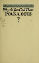 Cover of Why do you call them polka dots?