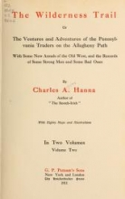 Cover of The wilderness trail; or, The ventures and adventures of the Pennsylvania traders on the Allegheny path