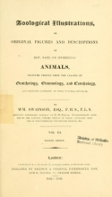 Cover of Zoological illustrations, or, Original figures and descriptions of new, rare, or interesting animals, selected chiefly from the classes of ornithology
