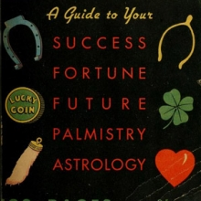 """Cover of the Book of Luck: a guide to your Success Fortune Future Palmistry Astrology."""""""