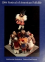 "Cover of ""1984 Festival of American Folklife /"""