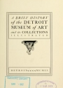 """Cover of """"A brief history of the Detroit Museum of Art and its collections"""""""
