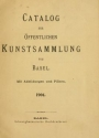"""Cover of """"Catalog der öffentlichen Kunstsammlung von Basel"""""""